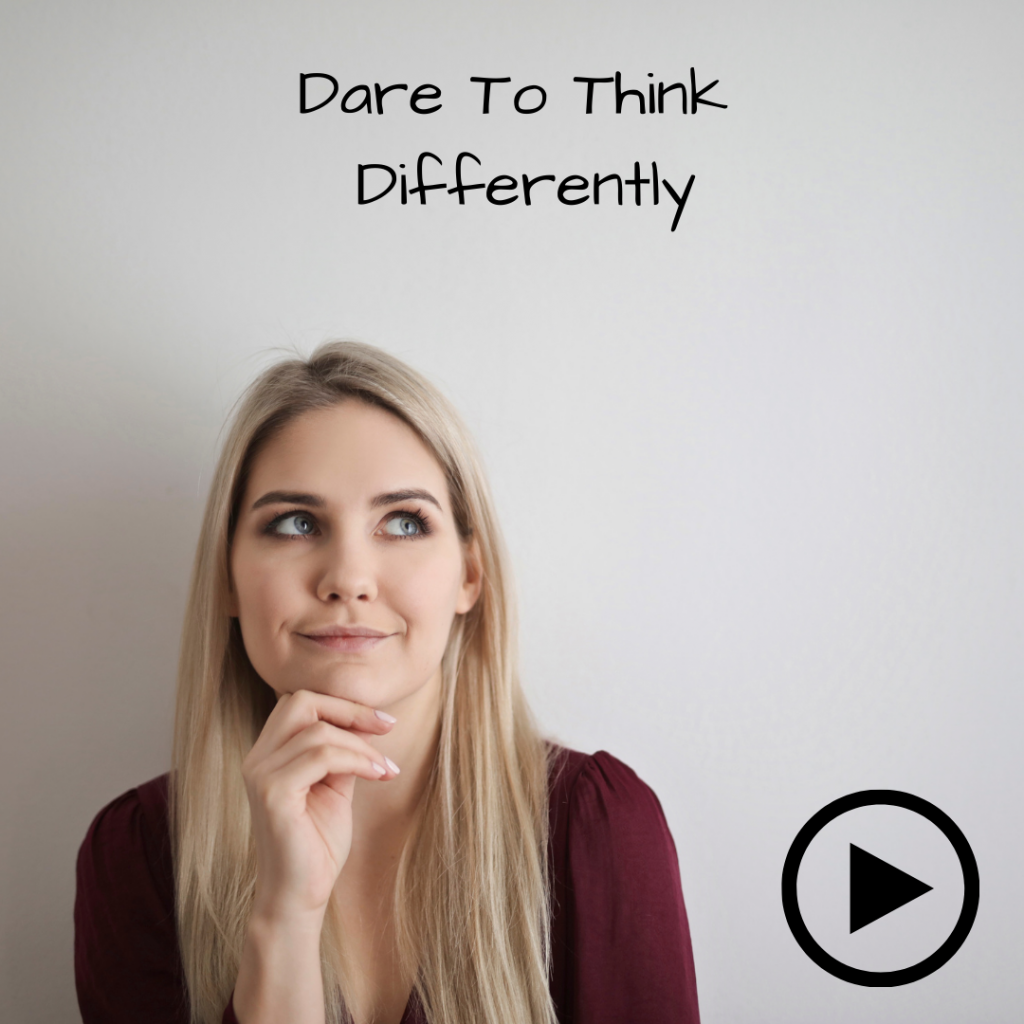 Dare to think differently, woman thinking