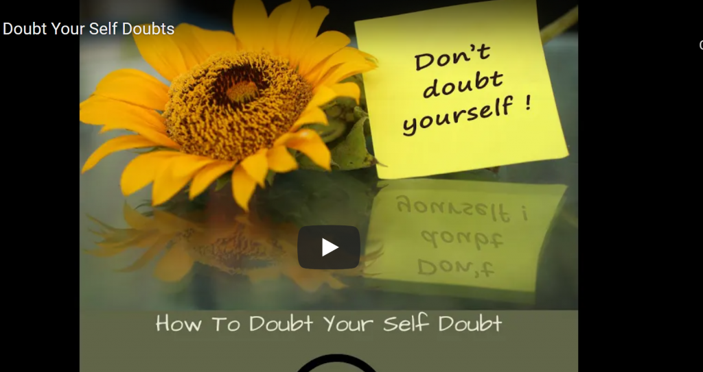 image of flower on table saying learn how to doubt your self doubt